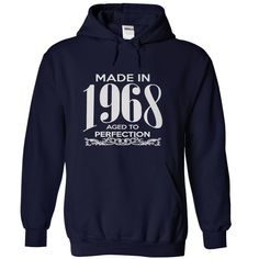 awesome Made in 1968 - Aged to perfection  Check more at http://doomtshirts.xyz/hot-tshirts/made-in-1968-aged-to-perfection-buy-cheap