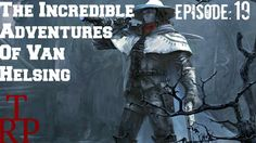 The Incredible Adventures Of Van Helsing:  Protect The Layer - EP19 - Wa...