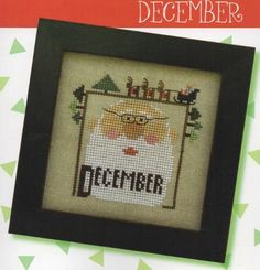 Joyful Journal December is the title of this cross stitch pattern from the Joyful Journal Series by Heart In Hand.