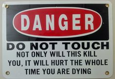 Funny Danger Sign