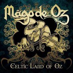 Mago De Oz (Mägo De Oz) — Celtic Land Of Oz