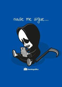 Nadie me sigue…