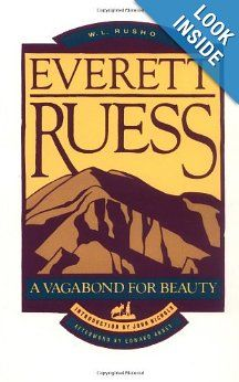 Everett Ruess A Vagabond For Beauty Epub