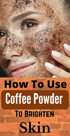 How To Use Coffee Powder To Brighten Your Skin – Care – Skin care , beauty ideas and skin care tips Beauty Tips For Skin, Beauty Skin, Skin Care Tips, Beauty Hacks, Healthy Beauty, Skin Tips, Beauty Care, Natural Hair Mask, Natural Hair Styles