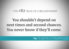 The Rule of a Relationship Relationship Rules, Relationships, Second Chances, Liking Someone, Change Me, Helping People, First Time, Qoutes, Advice