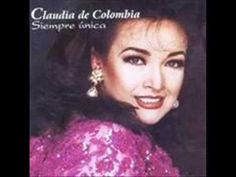 NUESTRA HISTORIA DE AMOR Claudia de Colombia + Letra ▼ - YouTube