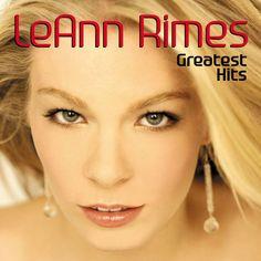 LeAnn Rimes: Greatest Hits by LeAnn Rimes on Apple Music