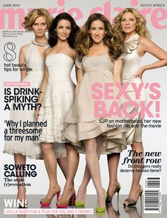 Marie Claire South Africa, June 2010 - Sarah Jessica Parker & Sex And The City girls