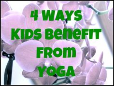 How kids benefit from yoga, book recommendations and other resources for doing yoga with children.