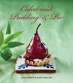 """Read """"Cakebread, Pudding & Pie"""" by Callie Maritz available from Rakuten Kobo. Cakebread, Pudding & Pie is a delectable compilation of recipes from brother and sister team Callie Maritz and Mari-Loui. I Heart Recipes, Pudding Pies, Halloween Drinks, Man Food, Confectionery, Caramel Apples, Call Me, Food And Drink, Baking"""