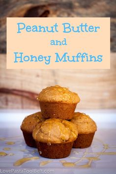 Peanut Butter and Honey Muffins- Love, Pasta and a Tool Belt | breakfast | recipes | food | snacks |