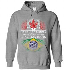 Canadian Grown with Brazilian Roots T Shirts, Hoodie