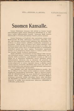 Government:This is a picture of the old Finnish constitution that made Finland it's own country that went into effect in 1919. They made a new constitution in 2000 that gives everyone the freedom of speech,religion and equality.
