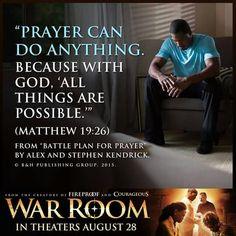 Prayer can do ANYTHING!  War Room 8/28/15