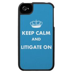 Lawyer/Law Student Gifts Keep Calm Litigate. Great Business Quotes, Law Office Design, Lawyer Gifts, Cool Cases, Business Class, Invite Your Friends, Student Gifts, Law School, Keep Calm