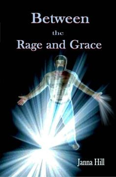 Between the Rage and Grace by Janna Hill, http://www.amazon.com/dp/B0074LAJ5Y/ref=cm_sw_r_pi_dp_yUyUqb03TPBH2