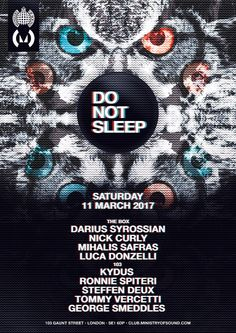 Do Not Sleep - Ministry of Sound: As part of Ministry of Sound's burgeoning Spring calendar, Darius Syrossian's Do Not Sleep event series…