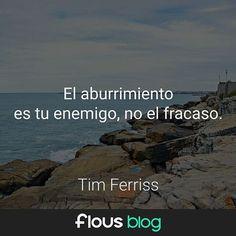 El aburrimiento es tú enemigo, no entiendo fracaso. @timferriss #playachica #timferriss #timferrissshow #emprendedor #mardelplata2017 #emprendimiento #mdq  #mdp #emprendedores #frases #pensar #argentinaemprende #argentina #mdpemprende #motivar #mardel #verano2017 #lafeliz #mardelplata #clubdeemprendedores #mardelplata #motivacion #flous  #flousblog #buenjueves #flousis