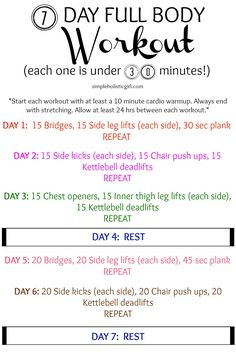 7 Day Full Body Workout (Each One is Under 30 Minutes!) - See full post for step-by-step instructions for each exercise.
