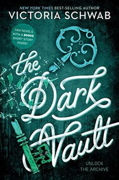 Cover Reveal: The Dark Vault by Victoria Schwab - On sale August 14, 2018! #CoverReveal