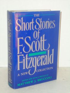 The Short Stories of F. Scott Fitzgerald A New Collection (1989-H/C) Literature