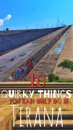 Tirana is Albania's crazy, quirky capital city. There's so much to do there you can't do anywhere else in the world.... read on to learn just 10 of the wacky things you can only do in Tirana, from climbing a Communist-era pyramid to hanging out in an underground bunker!