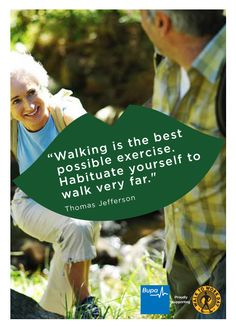 Walking is the best possible exercise. Habituate yourself to walk very far. - Thomas Jefferson #Quote @BupaAustralia