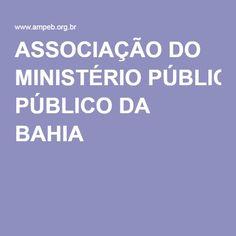 ASSOCIAÇÃO DO MINISTÉRIO PÚBLICO DA BAHIA