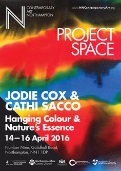 Jodie Cox & Cathi Sacco, Hanging Colour and Nature's Essence, 14–16 April 2016, NN Contemporary Art