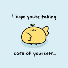 chibird: A little chibird sprout helper to encourage you to. chibird: A little chibird sprout helper to encourage you to take care! Cheer Up Quotes, Hug Quotes, Happy Quotes, Positive Quotes, Cute Inspirational Quotes, Motivational Quotes, Chibird, Positivity Blog, Quotes Lucu