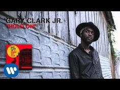 Gary Clark Jr. - Hold On (Official Audio) - YouTube