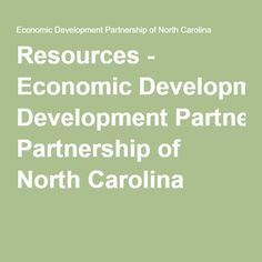 Resources - Economic Development Partnership of North Carolina