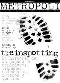 Entrevista al director de arte del semanal Metrópoli, Trainspotting cover