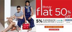 Flat 50% Off On Fashion + 5% Cashback On Hdfc & Standard Chartered Bank