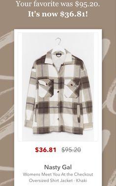 Super cute shacket on sale! Oversized Shirt, Price Drop, Shirt Jacket, Nasty Gal, Your Favorite, Super Cute, Blazer, Coat, Jackets
