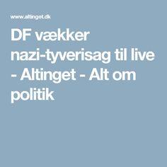 DF vækker nazi-tyverisag til live - Altinget - Alt om politik