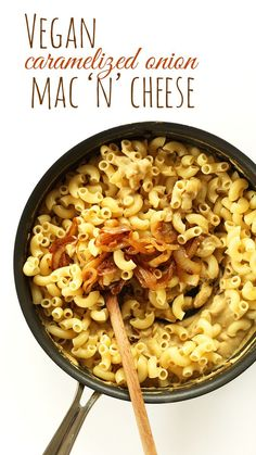 Easy, 10 ingredient vegan dinner - Vegan Caramelized Onion mac n Cheese! Creamy, easy, delicious and made with a surprise ingredient, no cas...