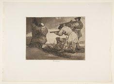 Goya (Francisco de Goya y Lucientes) | Plate 38 from 'The Disasters of War' (Los Desastres de La Guerra):'Barbarians!' (Bárbaros!) | The Met