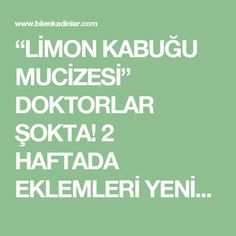 """LİMON KABUĞU MUCİZESİ"" DOKTORLAR ŞOKTA! 2 HAFTADA EKLEMLERİ YENİDEN DOĞMUŞ GİBİ YAPIN‼️ Health Tips, Health Care, Alternative Medicine, Herbal Remedies, Health And Beauty, Herbalism, The Cure, Lemon, Food And Drink"