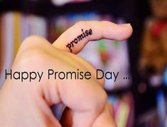 Happy Promise Day- Get the Romantic collection of Promise Day Quotes, Promise Day Images, Wishes and Message wallpapers to share with your beloved on this Promise Day Promise Day Messages, Promise Day Shayari, Promise Quotes, Happy Promise Day Image, Promise Day Images, Promise Day Wallpaper, Happy Valentines Day Wishes, Valentine Special, Promise Tattoo
