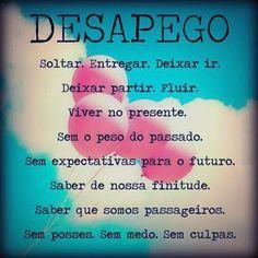 Luiza's Blog: DESAPEGO