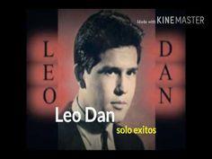 """Leo Dan"""" súper éxitos. Mix - YouTube"""