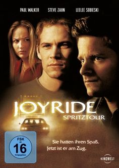 Joyride Spritztour * IMDb Rating: 6,5 (37.956) * 2001 USA * Darsteller: Steve Zahn, Paul Walker, Leelee Sobieski,