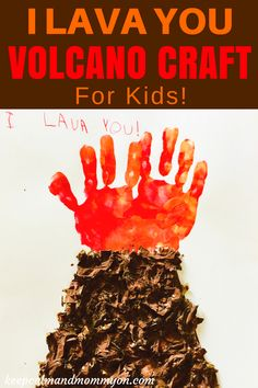 I Lava You Volcano Craft! This fun and easy craft for kids is a great Mother's Day Craft, Father's Day Craft, or a Valentine's Day Craft!