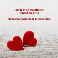 """Liefde is de moeilijkste puzzel die er is. Best Quotes, Love Quotes, Inspirational Quotes, Sorry Quotes, Qoutes About Love, Dutch Quotes, Cool Writing, Love Yourself Quotes, What Is Love"