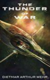 Free Kindle Book -   The Thunder of War (Thunder in the Heavens)