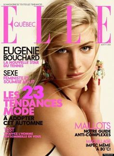 Eugenie Bouchard has found her way into our hearts again after being selected for the cover of Elle Quebec's August 2014 issue.The first Canadian ever to reach a Grand Slam final posted a photo of the. Eugenie Bouchard, Fashion Magazine Cover, Magazine Covers, Velour Lashes, Canadian Girls, Billie Jean King, World 7, Tennis Stars, Girl Celebrities