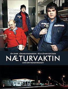 Næturvaktin (The Night Shift)