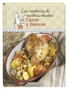 Los recetarios de nuestras abuelas. Carne y huevos (Círculo de Lectores, 2014)