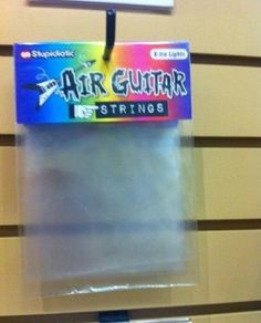 How convenient! I really needed some new strings for my air guitar!